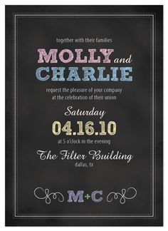 Not the wording but if I would do the save the dates I think these invitations would follow up nicely