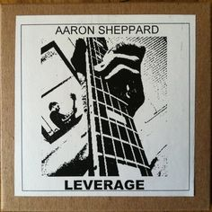 """""""Leverage"""" by Aaron Sheppard"""