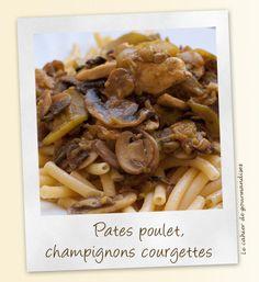 Pates poulet et courgette sauce crémeuse | Cahier de gourmandises