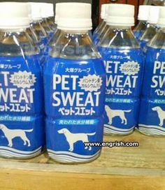Pet Sweat Water-- I just like the name, funny.  I wonder how well this product sells?