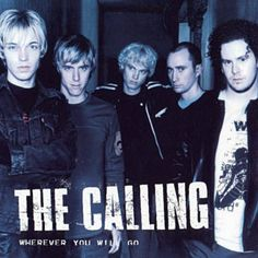 ‎The Calling bei Apple Music Wherever You Will Go, Much Music, The Calling, Body And Soul, Apple Music, Cool Bands, Einstein, Lyrics, Track