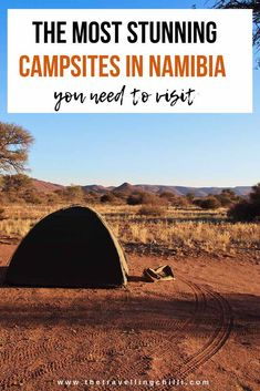 10 of the most stunning campsites in Namibia you need to visit Kayak Camping, Campsite, Camping Hammock, Hiking Tips, Hiking Gear, Wanderlust, Namib Desert, Safari, Winter Camping