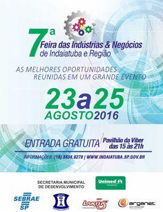 SOCIAIS CULTURAIS E ETC.  BOANERGES GONÇALVES: 7ª Feira das Indústrias & Negócios de Indaiatuba e...