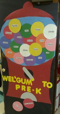 """Wel""""gum"""" to PreK door/bulletin board gumball machine"""