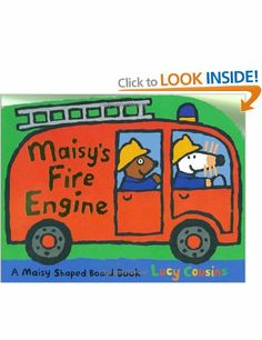 Maisy's Fire Engine: Amazon.co.uk: Lucy Cousins: Books