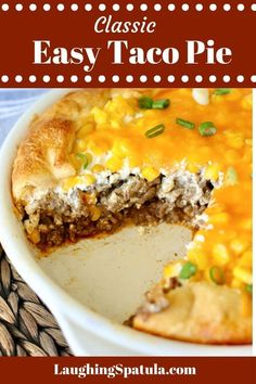 This easy Taco Pie recipe was the Pillsbury Bake-off Winner in 1970 - We have upped the flavor and made it deep dish but it still has that lovely taste