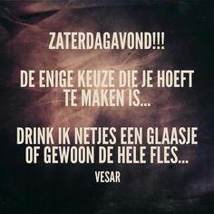 Afbeeldingsresultaat voor spreuk glaasje drinken