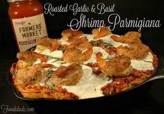 Roasted Garlic & Basil Shrimp Parmigiana #PickedAtPeak #CollectiveBias #ad