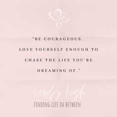 @candyleigh3 posted to Instagram: It took me YEARS to build the courage to actually write, and then to launch my consulting business. I'm still scared of all the unknowns. But I know it's the next best right choice...it took me a long time to love myself into this space...so here we are. Are you ready to chase the life you're dreaming of? #businesspassion #courage #bravery #businessowners #findinglifeinbetween #lifefinders #authors #writingcommunity #adventure #divorce #singlemom #dogmom… Dream Quotes, Life Quotes, Success Quotes, Negative Self Talk, Negative Thoughts, Self Love Quotes, Quotes To Live By, Motivational Quotes, Inspirational Quotes