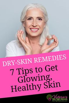 Dry skin remedies: 7 tips to get glowing, healthy skin how to get your weight loss: shorturl.at/egqBUDry skin remedies: 7 tips to get glowing, healthy skin Dry Skin Remedies, Skin Problems, Oily Skin, Acne Skin, Sensitive Skin, Glowing Skin, Skin Care Tips, Skin Tips, Healthy Skin