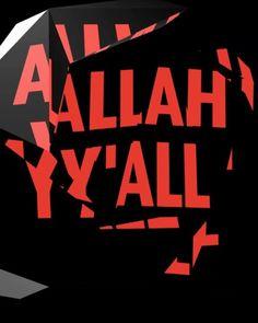 "10 Likes, 1 Comments - Kimberly Lloyd ➕ (@kimberly_lloyd) on Instagram: ""Allah Y'All. #wordplay"""