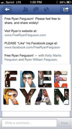 Free Ryan Ferguson. Hoping this innocent man gets out of jail soon! :(