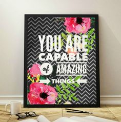 You are Capable of Amazing Things Chalkbaord by InspireYourArt
