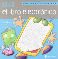 Habla... el libro electrónico. Elisenda Guiu. Salvatella, 2012
