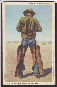 """Postcard """"A West Texas Working Cowboy, Rear View"""" """"Time Out to Roll His Own""""  dated 1947"""