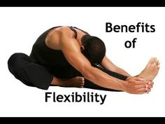 The benefits of flexibility are vast and good reasons to increase your flexibility everyday. Flexibility increases performance and decreases injury.