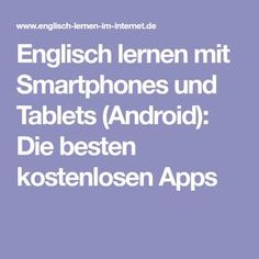 Englisch lernen mit Smartphones und Tablets (Android): Die besten kostenlosen Apps