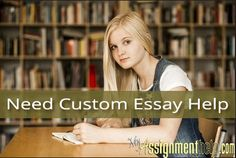 Your search for top class quality custom essay help ends at MyAssigmenthelp.com. Just send in your custom essay help requirements through our site's online submission form and our writers will take care of the rest.