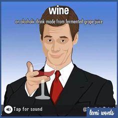 WINE and WHINE- Lerni Words