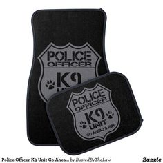 Police Officer K9 Unit Go Ahead Run Car Mat
