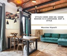 Styles come and go. Good design is a language, not a style. Massimo Vignelli, Come And Go, This Is Us Quotes, Cool Designs, Language, Home, Decor, Style, Swag