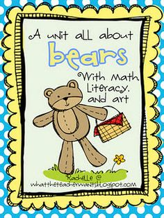 a unit all about bears; with literacy, math, and art