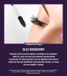 PROSTY SPOSÓB NA PIĘKNE DŁUGIE RZĘSY! Fashion And Beauty Tips, Beauty Make Up, Beauty Care, Diy Beauty, Health And Beauty, Beauty Habits, Beauty Recipe, Diy Skin Care, Natural Cosmetics