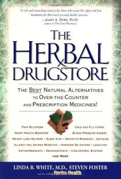 Herbal Drugstore by Linda B. White. $15.26. Author: Linda B. White. Publisher: Rodale Books (April 5, 2003). Publication: April 5, 2003. Save 31% Off!