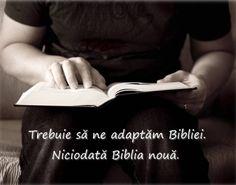 Ne adaptăm Bibliei. Totdeauna.