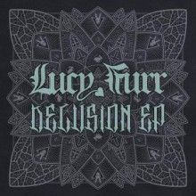 Lucy Furr - Delusion EP (2017) download: http://gabber.od.ua/node/16658/lucy-furr-delusion-ep-2017