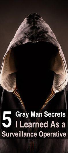 5 Gray Man Secrets I Learned as a Surveillance Operative
