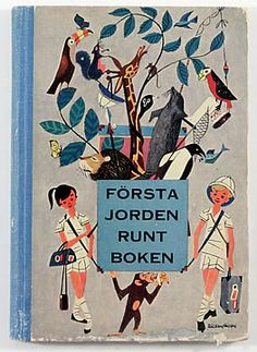 【Forsta jordenrunt boken】Great 60's style illustration.