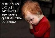 Humor | Pinspace - Share what you enjoy most! - Pin www.pinspace.com.br in Brazil - My god deime patience!