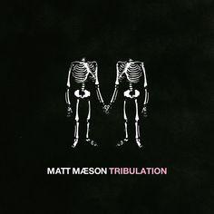 Tribulation, a song by Matt Maeson on Spotify