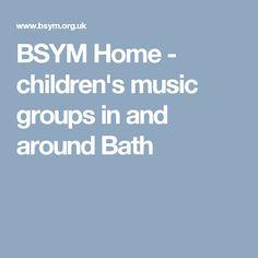 BSYM Home - children's music groups in and around Bath