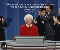 """""""Never lose sight of the fact that the most important yardstick of your success will be how you treat other people — your family, friends, and coworkers, and even strangers you meet along the way. Barbara Bush, Social Media Content, Other People, Success, Meet, Friends, Amigos, Boyfriends"""