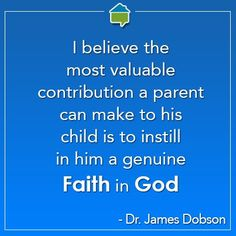 Dr. James Dobson...