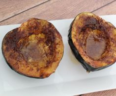 Roasted Acorn Squash.  Made these first time 01/20/2014 and they rocked! Used honey.