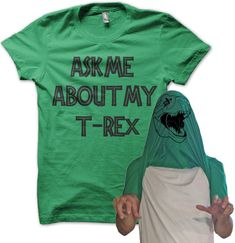 ASK ME ABOUT MY T-REX MENS / WOMENS FUNNY T-SHIRT AWESOME DINOSAUR TEE STAG HEN | eBay