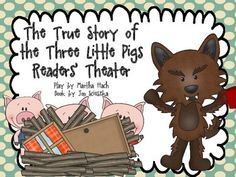 """Students of all ages enjoy """"The True Story of the Three Little Pigs,"""" (by Jon Scieszka) and will love performing it with this clever Readers' Theat. Reading Strategies, Reading Skills, Teaching Reading, Drama Teaching, Guided Reading, Reading Comprehension, Drama Activities, Writing Activities, Teaching Resources"""