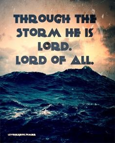 """In Acts 1:8, we are COMMANDED to be HIS WITNESSES! """"GOD DESIRES TO SHOW HIS POWER THROUGH YOUR STORM, but is your lack of faith keeping Him from doing so? God brings storms into your life to show His strength and to gain glory from His providence.""""~ Paul Chappell"""