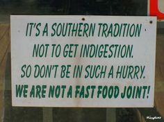 Sign on the door of the Whistle stop cafe Southern Style, Southern Drawl, Southern Charm, Fried Green Tomatoes Quotes, Southern Recipes, Southern Food, Green Tomato Recipes, Mason Dixon Line