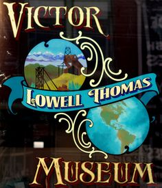 Victor Lowell Thomas Museum in Victor, CO  (Gold Rush history past  present) Jeff and I had fun looking around in this place, wonderful history.