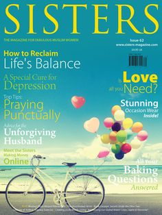 SISTERS Magazine Nov 2014 | Issue 62 Question And Answer, This Or That Questions, Make Money Online, How To Make Money, Sisters Magazine, Muslim Women, Magazines, Pray, The Cure
