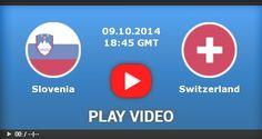 Watch Live Soccer Stream Online: Slovenia vs Switzerland Soccer Live streaming Online Free