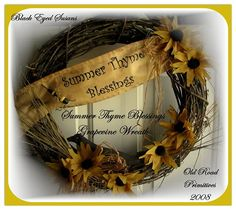 Summer Thyme Blessings Grapevine Wreath Pattern-Primitive,Grungy,Grapevine,Wreath,Black,Eyed,Susans,Crow,Banner,Summer,Thyme,Patterns,Prims,Old Road
