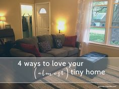 I've learned a lot about living in a small home over the past six years - here are 4 ways to love your (almost) tiny home! Best Of Journey, Poker, Tiny House, The Past, Love You, Te Amo, Je T'aime, I Love You