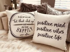 Positive vibes-Let that *** go pillow…now in ivory and black! From our Babe Cave Collection – Toptrendpin Home Remodeling Diy, Home Renovation, Manufactured Home Remodel, Wise Girl, Babe Cave, Best Dad Gifts, Woman Cave, Pillow Room, Rustic Farmhouse Decor