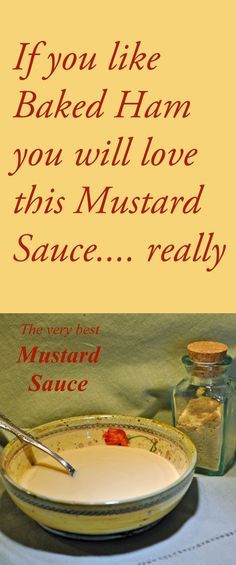 The very best Mustard Sauce for Baked Ham and anything else you like - easy to make and keeps well in the fridge Ham Recipes, Sauce Recipes, Cooking Recipes, Healthy Recipes, Ham Sauce, Marinade Sauce, Mustard Sauce For Ham, Homemade Mustard, Christmas Ham