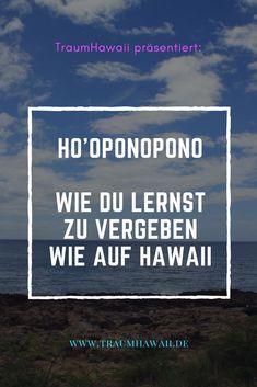 Du hast schon viel von dem Aloha-Spirit gehört aber Ho'oponopono ist Dir unbekannt?Dann stelle ich Dir heute eines der schönsten und wohl auch einfachsten Vergebungsrituale vor. Okay, einfach lassen wir mal dahin gestellt. Es ist ein kleiner Teil und soll Dir Dein Leben mit etwas mehr Aloha füllen. #traumhawaii #hooponopono #vergebung #aloha Pearl Harbor, Aloha Spirit, Beste Hotels, Visit Hawaii, Big Island Hawaii, Honolulu Hawaii, Ultimate Travel, Travel Agency, Hawaii Travel
